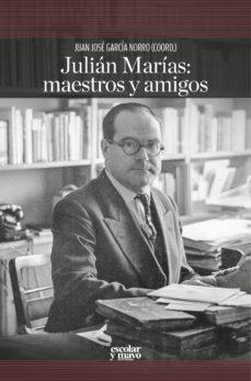 Portada de Julian Marias: Maestros Y Amigos