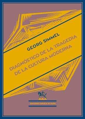 Portada de Diagnostico De La Tragedia De La Cultura Moderna (2ª Ed.)