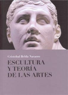 Portada de Escultura Y Teoria De Las Artes