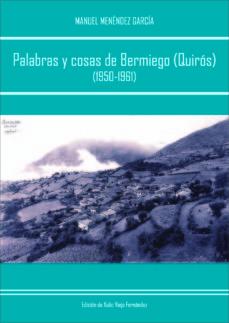 Portada de Palabras Y Cosas De Bermiego (quiros) (1950-1961)