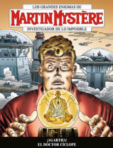 Portada de Martin Mystere: Investigador De Lo Imposible (vol. 3 Nº 1): ¡agar Tha! El Doctor Ciclope