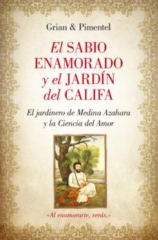 Portada de (pe) El Sabio Enamorado Y El Jardin Del Califa