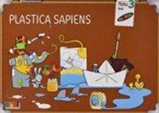 Portada de Plastica Marron Sapiens 3º Primaria Ed 2016