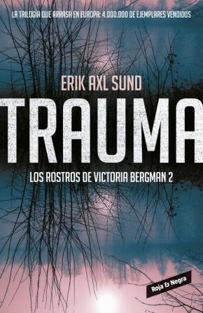 Portada de Trauma (los Rostros De Victoria Bergman 2)