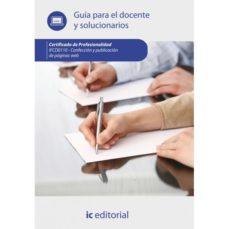 Portada de (i.b.d.) Confeccion Y Publicacion De Paginas Web. Ifcd0110 Guia Para El Docente Y Solucionarios