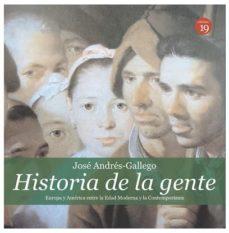 Portada de Historia De La Gente (ediciones 19): Europa Y America Entre La Edad Moderna Y La Contemporanea