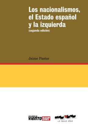 Portada de Los Nacionalismos, El Estado Español Y La Izquierda