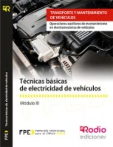 Portada de Tecnicas Basicas De Electricidad De Vehiculos (mf0624_1).