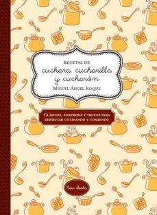 Portada de Recetas De Cuchara, Cucharilla Y Cucharon