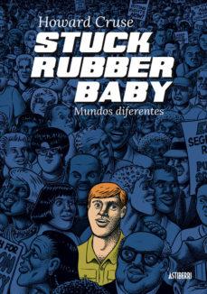 Portada de Stuck Rubber Baby. Mundos Diferentes