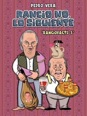 Portada de Rancio No, Lo Siguiente (ranciofacts 3)