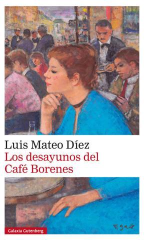 Portada de Los Desayunos Del Cafe Borenes