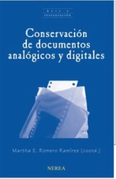 Portada de Conservacion De Documentos Analogicos Y Digitales
