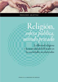 Portada de Religion, Esfera Publica, Mundo Privado