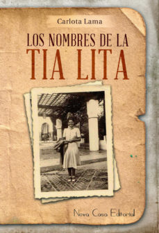 Portada de Los Nombres De La Tia Lita