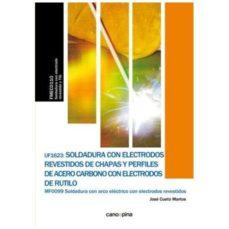 Portada de Uf1623 Soldadura Con Electrodos Revestidos De Chapas Y Perfiles De Acero Carbono Con Electrodos De Rutilo