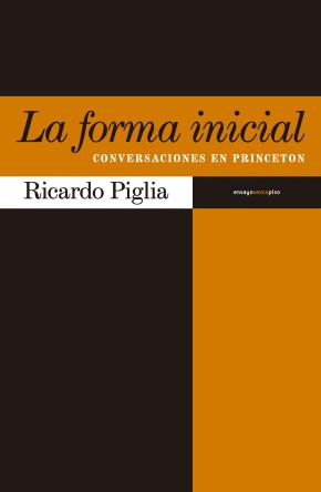 Portada de La Forma Inicial: Conversaciones En Princeton