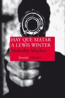 Portada de Hay Que Matar A Lewis Winter