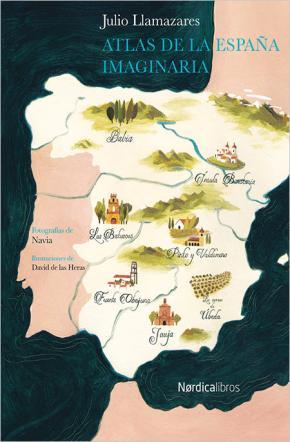 Portada de Atlas De La España Imaginaria