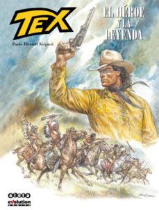 Portada de Tex: El Heroe Y La Leyenda