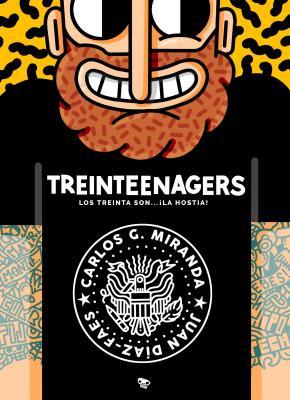 Portada de Treinteenagers: Los Treinta Son ¡la Hostia!