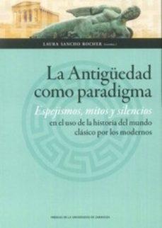 Portada de La Antiguedad Como Paradigma