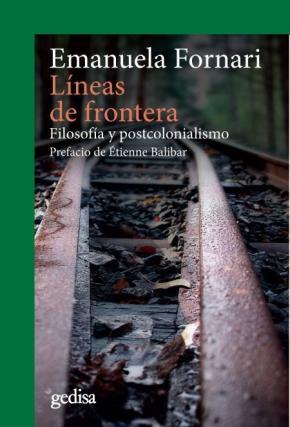 Portada de Lineas De Frontera: Filosofia Y Postcolonialismo