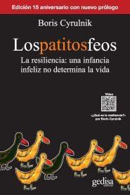 Portada de Los Patitos Feos (2ª Ed.): La Resiliencia, Una Infancia Infeliz No Determina La Vida
