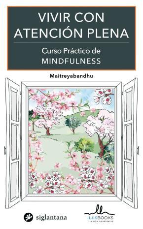 Portada de Vivir Con Atencion Plena (curso Practico De Minddfulness)