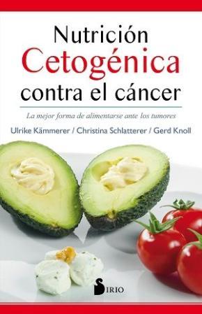 Portada de Nutricion Cetogenica Contra El Cancer