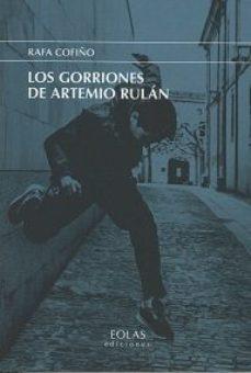 Portada de Los Gorriones De Artemio Rulan