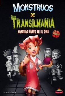 Portada de Monstruos De Transilmania 2: Monstruo Nuevo En El Cole
