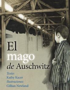 Portada de El Mago De Auschwitz