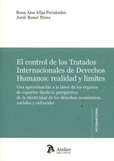 Portada de El Control De Los Tratados Internacionales De Derechos Humanos: Realidad Y Limites