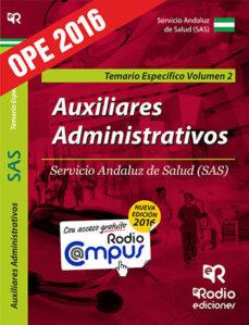 Portada de Auxiliares Administrativos Del Sas. Temario Especifico. Vol 2 (2ª Ed.)