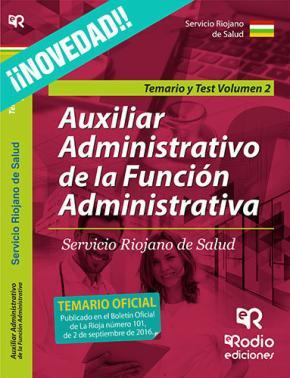Portada de Auxiliar Administrativo De La Funcion Administrativa Servicio Riojano De Salud. Vol. 2 Temario Y Test