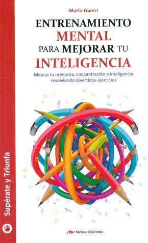 Portada de Entrenamiento Mental Para Mejorar Tu Inteligencia