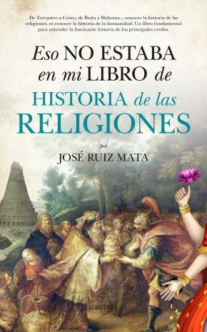Portada de Eso No Estaba En Mi Libro De Historia De Las Religiones