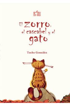 Portada de El Zorro, El Cascabel Y El Gato