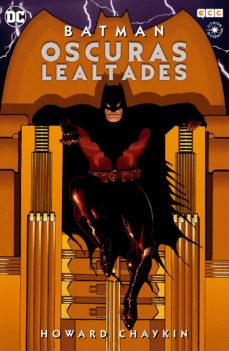 Portada de Batman: Oscuras Lealtades