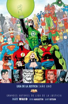 Portada de Grandes Autores De La Liga De La Justicia: Mark Waid – Año Uno