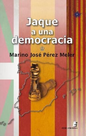 Portada de Jaque A Una Democracia
