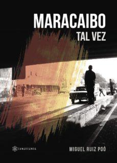 Portada de Maracaibo: Tal Vez