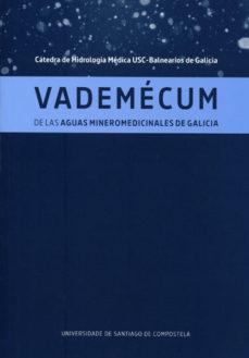Portada de Vademecum De Las Aguas Mineromedicinales De Galicia