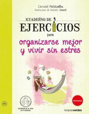 Portada de Cuaderno Ej. Para Organizarse Mejor Y Vivir Sin Estres