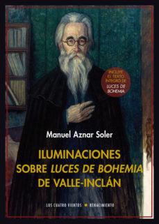 Portada de Iluminaciones Sobre Luces De Bohemia De Valle-inclan