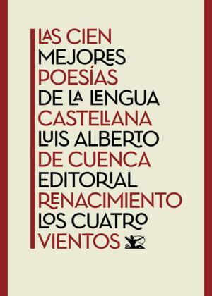 Portada de Las Cien Mejores Poesias De La Lengua Castellana