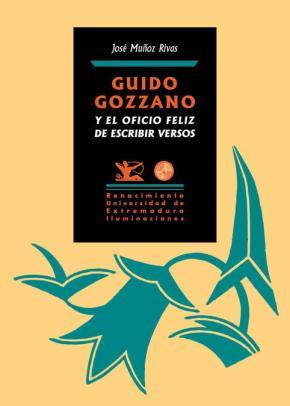 Portada de Guido Gozzano Y El Oficio Feliz De Escribir Versos