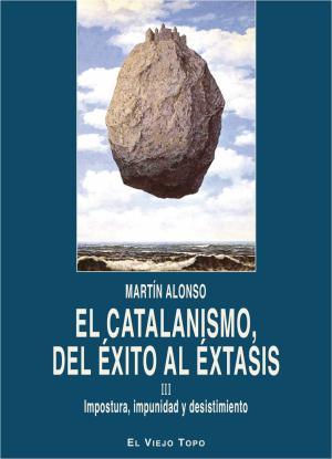 Portada de Catalanismo, Del Exito Al Extasis, El
