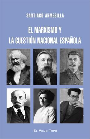 Portada de El Marxismo Y La Cuestion Nacional Española